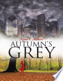 Autumn   s Grey