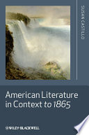 American Literature in Context to 1865 And Events That Engaged American Writers