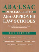 Aba Lsac Official Guide to Aba Approved Law Schools 2005
