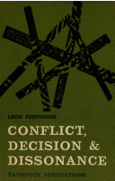 Conflict, Decision, and Dissonance