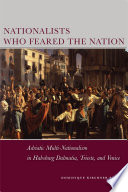 Nationalists Who Feared the Nation