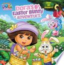 Dora s Easter Bunny Adventure  Dora the Explorer