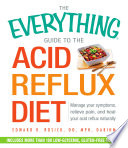 The Everything Guide to the Acid Reflux Diet