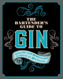 The Bartender s Guide to Gin