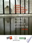 Storie da musei  archivi e biblioteche   i racconti  5  edizione