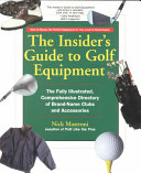 The Insider s Guide to Golf Equipment