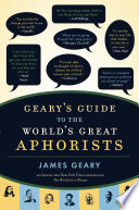 Geary s Guide to the World s Great Aphorists