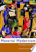 Material Modernism