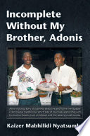 Incomplete Without My Brother  Adonis
