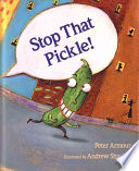 Stop That Pickle
