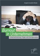 """Burnout in Unternehmen: Ursachenforschung, Folgen und L""""sungsans""""tze"""