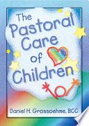 The Pastoral Care of Children