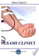 Esami clinici  Esami del sangue  urine  test gravidanza  anemie  diabete  calcoli