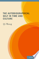 The Autobiographical Self In Time And Culture