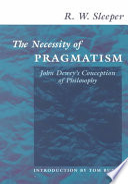 The Necessity of Pragmatism