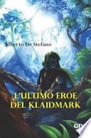L   ultimo eroe del Klaidmark