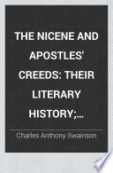 The Nicene And Apostles Creeds