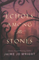 Echoes Among the Stones Book PDF