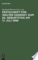 Festschrift für Walter Odersky zum 65. Geburtstag am 17. Juli 1996