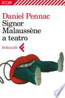 Signor Malauss  ne a teatro