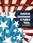 American Government And Politics Today The Essentials 2009 2010 Edition