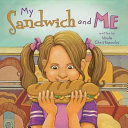 My Sandwich and Me