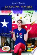 La cucina Tex Mex