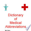 Dictionary of Medical Abbreviations