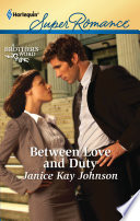 Between Love and Duty