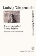 Ludwig Wittgenstein   Vienna edition   introduction