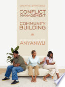 Creative Strategies For Conflict Management Community Building