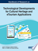 Handbook of Research on Technological Developments for Cultural Heritage and eTourism Applications