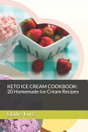 Keto Ice Cream Cookbook