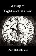 A Play Of Light And Shadow : vivid, introspective poems which focus on the effect...
