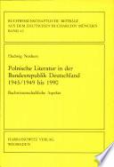 Polnische Literatur in der Bundesrepublik Deutschland 1945/1949 bis 1990
