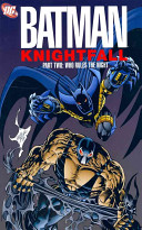 Batman   Knightfall Part Two Who Rules The Night