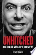 Unhitched  The Trial of Christopher Hitchens