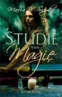 Studie van magie by Maria V. Snyder
