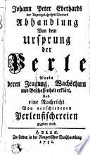 Johann Peter Eberhards ... Abhandlung von dem Ursprung der Perle