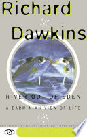 River Out Of Eden A Darwinian View of Life