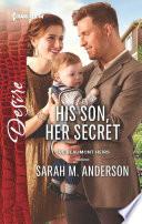His Son, Her Secret Them Back Together? For More