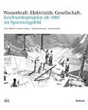 Wasserkraft, Elektrizität, Gesellschaft