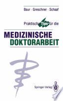 Praktische Tips für die Medizinische Doktorarbeit
