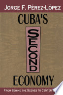 Cuba S Second Economy book