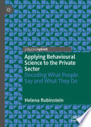Applying Behavioural Science To The Private Sector