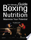 The Ultimate Guide to Boxing Nutrition  Maximize Your Potential