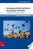 Forschung und Lehre im Westen Deutschlands 1918–2018