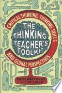 The Thinking Teacher s Toolkit