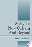 Sicily to New Orleans and Beyond