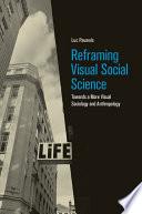 Reframing Visual Social Science